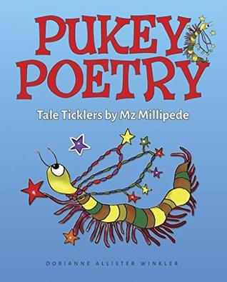 Pukey Poetry by Dorianne Allister Winkler