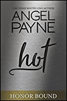 Hot (Honor Bound Book 6)