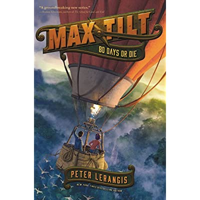 Max tilt 80 days or die max tilt 2 by peter lerangis fandeluxe Gallery