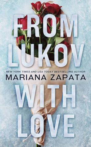 From Lukov with love de Mariana Zapata 37683751._SY475_