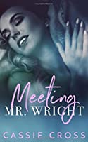 Meeting Mr. Wright