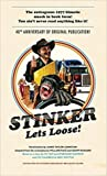Stinker Lets Loose!