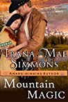 Mountain Magic (Daring Western Hearts Series, #3)