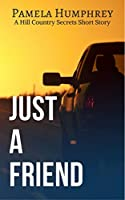 Just A Friend: A Short Story