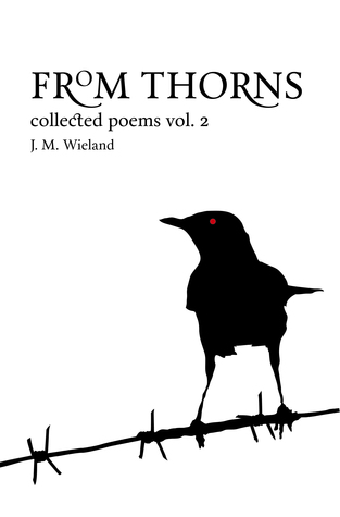 From Thorns: Collected Poems Vol. 2