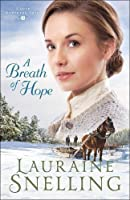 A Breath of Hope (Under Northern Skies Book #2)