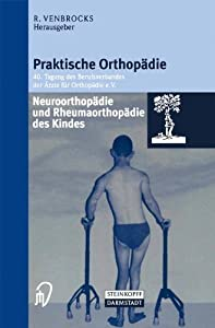 Neuroorthopädie und Rheumaorthopädie des Kindes (Praktische Orthopädie Proceeding 40)