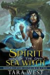 Spirit of the Sea Witch (Keepers of the Stones, #2)
