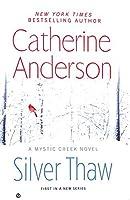 Silver Thaw (Mystic Creek, #1)