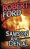 Samson and Denial