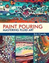 Paint Pouring: Ma...