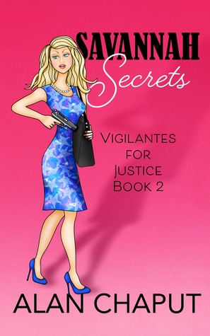 Savannah Secrets (Vigilantes for Justice #2)