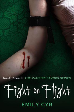 Fight or Flight (Vampire Favors, #3)