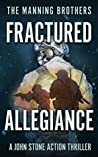Fractured Allegiance (John Stone #3)