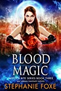 Book 3: BLOOD MAGIC