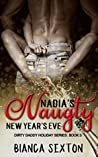 Nadia's Naughty New Year's Eve by Bianca Sexton