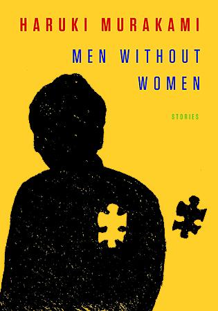 Haruki Murakami - Men Without Women: Stories