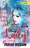 Hey, Lady!