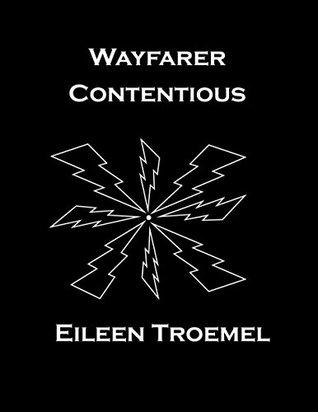 Wayfarer Contentious (Wayfarer, #14)