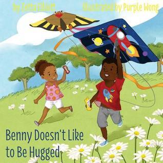 Benny Doesn't Like to Be Hugged by Zetta Elliott