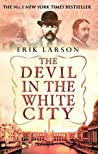 Book cover for The Devil in the White City: Murder, Magic, and Madness at the Fair that Changed America