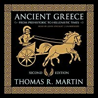 Ancient Greece, Second Edition: From Prehistoric to Hellenistic Times: