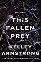 This Fallen Prey (Rockton Book 3)