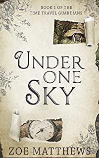 Under One Sky (Time Travel Guardian Romance Series, Book 1)