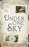 Under One Sky (Time Travel Guardian Romance #1)