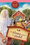 To Have and To Hold (Sugarcreek Amish Mysteries, #24)