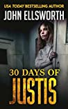 30 Days of Justis (Michael Gresham #8)