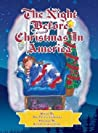 The Night Before Christmas in America: The Patriotic Version of the Night Before Christmas