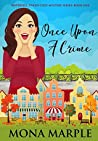 Once Upon a Crime (Waterfell Tweed, #1)