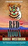 Red Moon (A Howard Moon Deer Mystery Book 3)