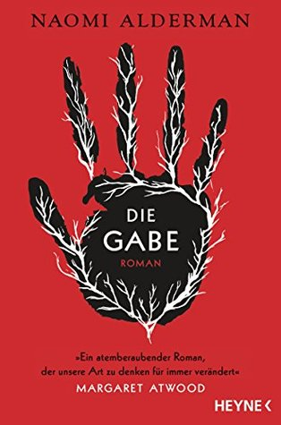 Die Gabe by Naomi Alderman