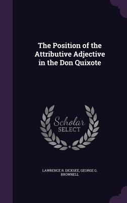The Position of the Attributive Adjective in the Don Quixote