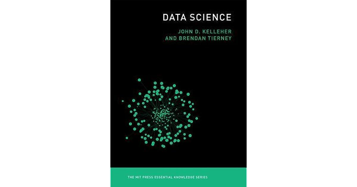 Data Science by John D  Kelleher