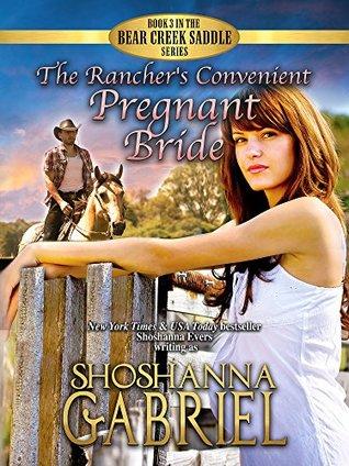 The Rancher's Convenient Pregnant Bride  (The Bear Creek Saddle #3)