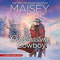 Christmastime Cowboy (Copper Ridge, #10)