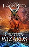 Pirates and Wizards (The Forlorn Dagger #2)