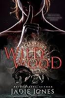 Wildwood: The Hightower Trilogy, #1: Volume 1