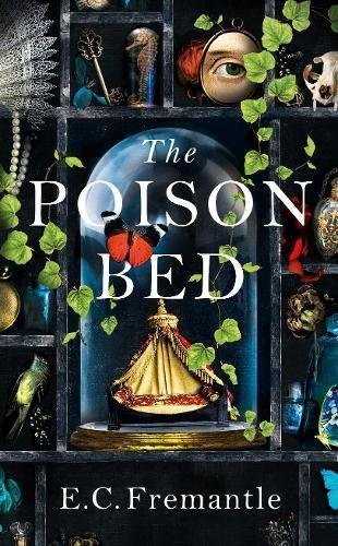 The Poison Bed by E.C. Fremantle