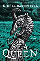The Sea Queen: A Novel (The Golden Wolf Saga Book 2)