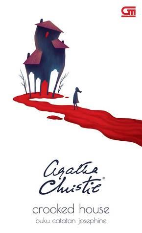 Crooked House - Buku Catatan Josephine by Agatha Christie