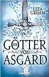 Die Götter von Asgard by Liza Grimm
