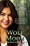 Wolf Moon (Full Moon Trilogy Book 3)
