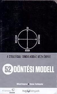 52 döntési modell - A stratégiai gondolkodás kézikönyve