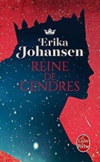Reine des Cendres by Erika Johansen