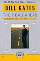 The Road Ahead: Living and Prospering in the Information Age