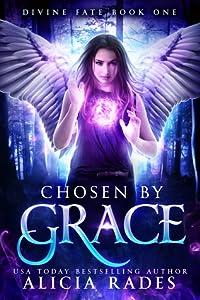 Chosen by Grace (Divine Fate, #1)